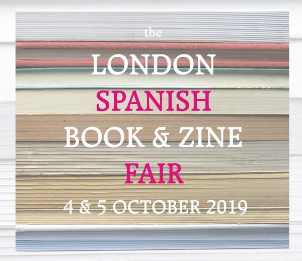 The London Spanish Book & Zine Fair 2019
