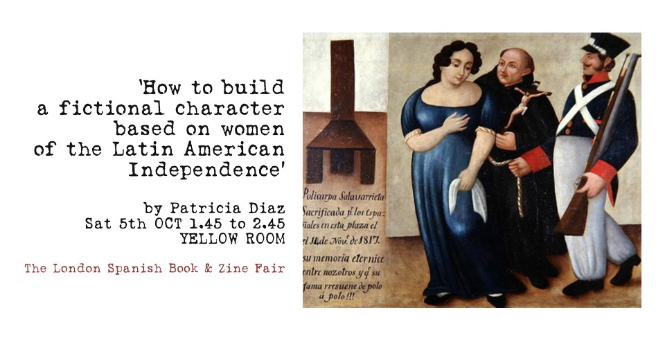 How to build a fictional character based on women of Latin American Independence